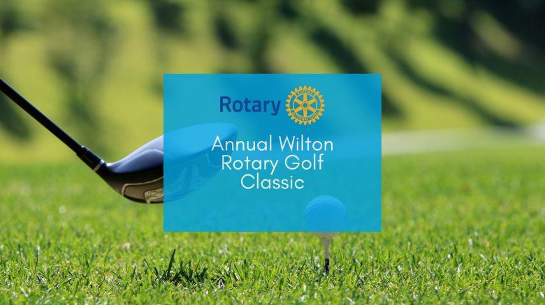 Annual Wilton Rotary Golf Classic